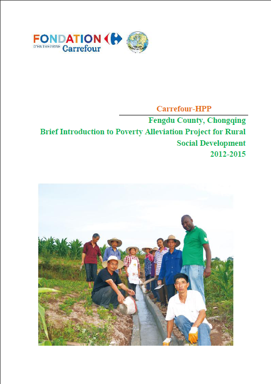 Carrefour-HPP Fengdu County,Chongqing, Brief Introduction to Poverty Allevition Project for Rural Social Development